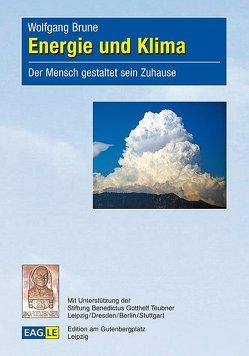 Energie und Klima von Brune,  Wolfgang