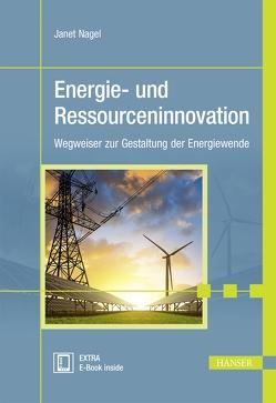 Energie- und Ressourceninnovation von Nagel,  Janet