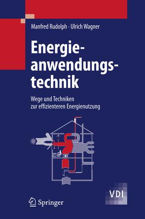 Energieanwendungstechnik von Rudolph,  Manfred, Wagner,  Ulrich