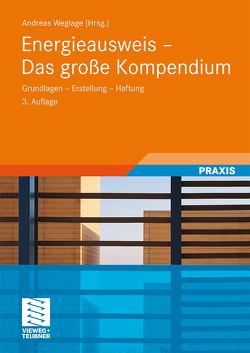 Energieausweis – Das große Kompendium von Gramlich,  Thomas, Jasef,  Tobias, Pauls,  Bernd, Pauls,  Stefan, Schmelich,  Ralf, Weglage,  Andreas