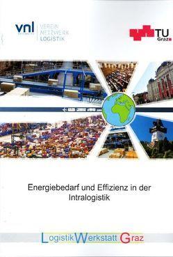 Energiebedarf und Effizienz in der Intralogistik von Landschützer,  Christian, Schedler,  Michael