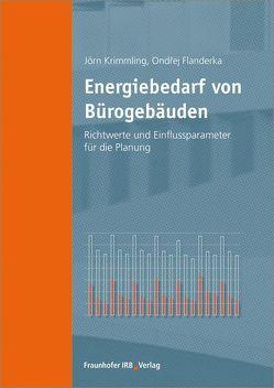 Energiebedarf von Bürogebäuden. von Flanderka,  Ondrej, Krimmling,  Jörn