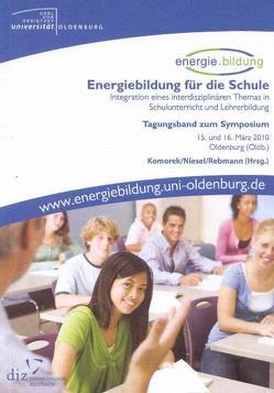 Energiebildung für die Schule von Komorek,  Michael, Niesel,  Verena, Rebmann,  Karin