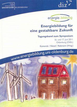 Energiebildung für eine gestaltbare Zukunft von Komorek, Niesel, Rebmann