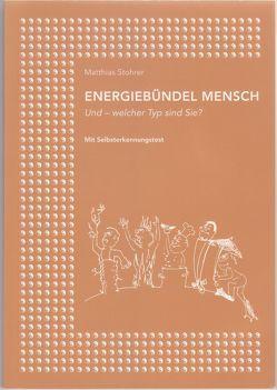 Energiebündel Mensch von Stohrer,  Matthias