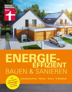Energieeffizient bauen und sanieren von Hüttmann,  Matthias, Kasper,  Bernd-Rainer, Weyres-Borchert,  Bernhard