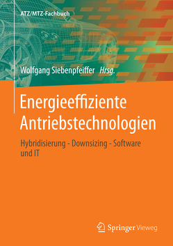 Energieeffiziente Antriebstechnologien von Siebenpfeiffer,  Wolfgang