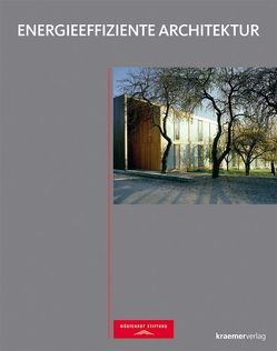 Energieeffiziente Architektur von Wüstenrot Stiftung