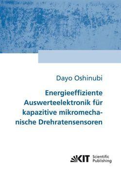 Energieeffiziente Auswerteelektronik für kapazitive mikromechanische Drehratensensoren von Oshinubi,  Dayo