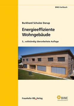 Energieeffiziente Wohngebäude. von Schulze Darup,  Burkhard