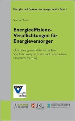 Energieeffizienz-Verpflichtungen für Energieversorger von Moser,  Simon