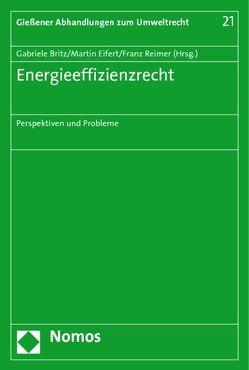 Energieeffizienzrecht von Britz,  Gabriele, Eifert,  Martin, Reimer,  Franz