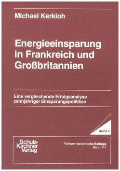 Energieeinsparung in Frankreich und Grossbritannien von Kerkloh,  Michael