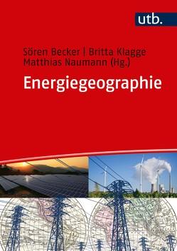 Energiegeographie von Becker,  Sören, Klagge,  Britta, Naumann,  Matthias