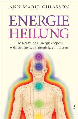 Energieheilung von Chiasson,  Ann Marie, Zerbst,  Marion