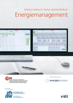 Energiemanagement von Hubbuch,  Markus, Jäschke Brülhart,  Stefan