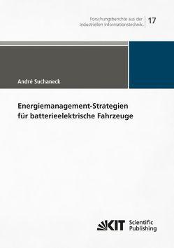 Energiemanagement-Strategien für batterieelektrische Fahrzeuge von Suchaneck,  André