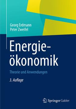 Energieökonomik von Erdmann,  Georg, Zweifel,  Peter