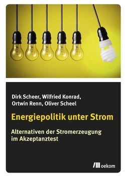 Energiepolitik unter Strom von Scheer,  Dirk