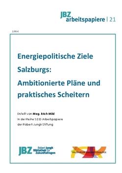 Energiepolitische Ziele Salzburgs von Mild,  Erich, Spielmann,  Walter