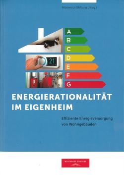 Energierationalität im Eigenheim von Conrad,  Jochen, Corradini,  Roger, Gantner,  Verena, Greif,  Simon