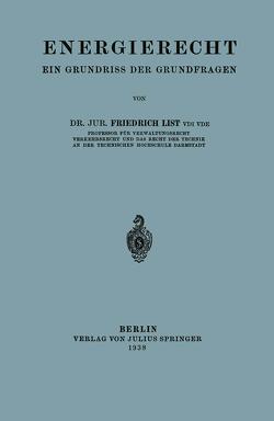 Energierecht von List,  Friedrich