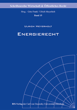 Energierecht von Meyerholt,  Ulrich