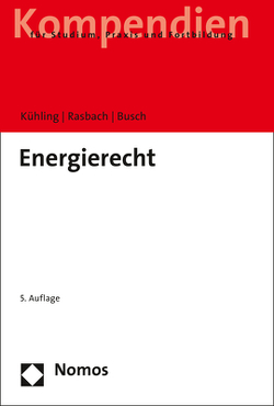 Energierecht von Busch,  Claudia, Kühling,  Jürgen, Rasbach,  Winfried
