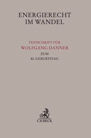 Energierecht im Wandel von Franke,  Peter, Theobald,  Christian