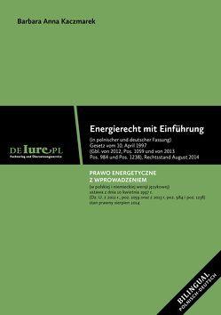 Energierecht mit Einführung von Kaczmarek,  Barbara