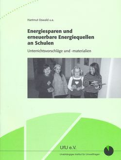 Energiesparen und erneuerbare Energiequellen an Schulen von Oswald,  Hartmut