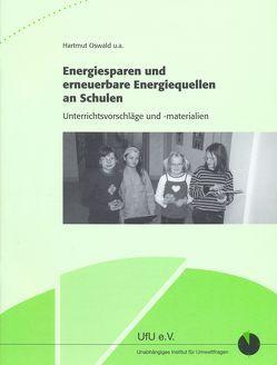 Energiesparen und erneuerbare Energiequellen an Schulen von Oswald,  Hartmut