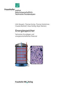 Energiespeicher. von Euting,  Thomas, Kretschmer,  Thomas, Neupert,  Ulrik, Notthoff,  Claudia, Ruhlig,  Klaus, Weimert,  Birgit
