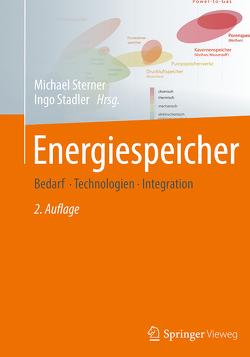 Energiespeicher – Bedarf, Technologien, Integration von Stadler,  Ingo, Sterner,  Michael