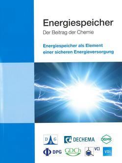 Energiespeicher – Der Beitrag der Chemie von Ausfelder,  Florian, Wagemann,  Kurt