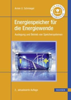 Energiespeicher für die Energiewende von Schmiegel,  Armin U.