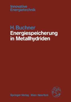 Energiespeicherung in Metallhydriden von Buchner,  H.
