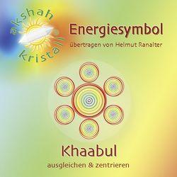 Energiesymbol KHAABUL von Ranalter,  Helmut