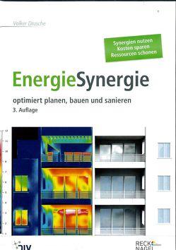 EnergieSynergie – optimiert planen, bauen und sanieren von Drusche,  Volker