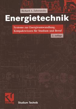 Energietechnik von Bollin,  Elmar, Oehler,  Helmut, Schelling,  Udo, Zahoransky,  Richard