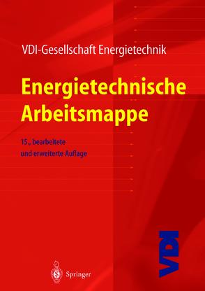 Energietechnische Arbeitsmappe von VDI-Gesellschaft Energietechnik