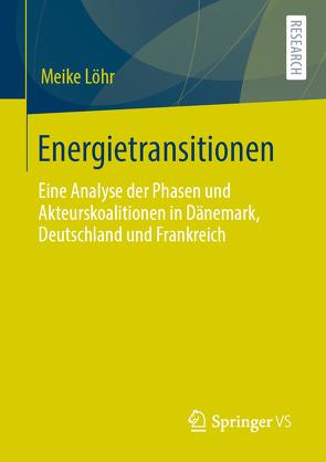 Energietransitionen von Löhr,  Meike
