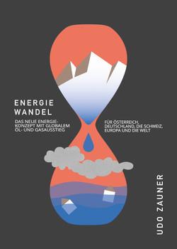 Energiewandel von Zauner,  Udo