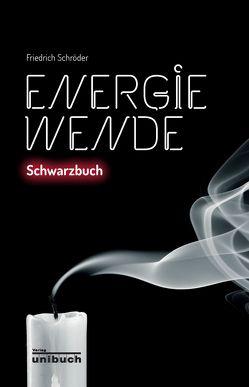 Energiewende von Schröder,  Friedrich