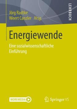 Energiewende von Canzler,  Weert, Radtke,  Jörg