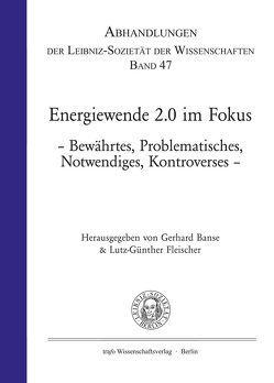 Energiewende 2.0 im Fokus von Banse,  Gerhard, Becker,  Kerstin, Bernhardt,  Karl-Heinz, Fleischer,  Lutz-Günther