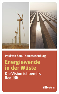 Energiewende in der Wüste von Isenburg,  Thomas, van Son,  Paul