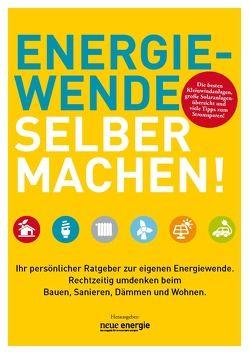 ENERGIEWENDE SELBER MACHEN! von Bundesverband Windenergie e.V., Franken,  Marcus, Thüring ,  Hildegard