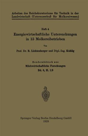 Energiewirtschaftliche Untersuchungen in 15 Molkereibetrieben von Kuhlig, Lichtenberger,  B.