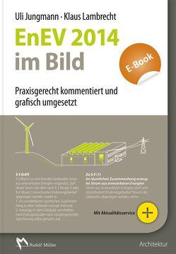 EnEV 2013/2014 im Bild – E-Book (PDF) von Jungmann,  Uli, Lambrecht,  Klaus